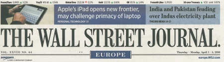Apple's iPad opens new frontier, may challenge primacy of laptop - Source: Wall Street Journal Europe, 2010-04-01, p. 1.