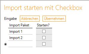 Import starten mit Checkbox