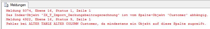 Abbildung 5 Fehlermeldung bei Datentypänderung einer indizierten Spalte