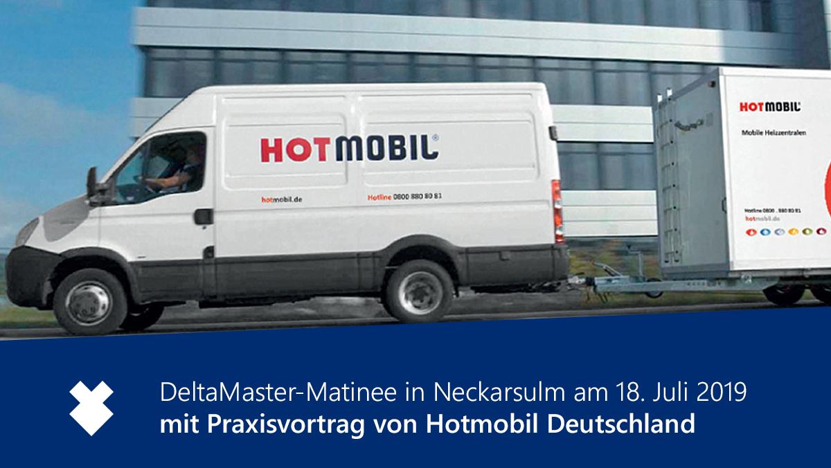 DeltaMaster-Matinee in Neckarsulm mit Anwendervortrag von Hotmobil Deutschland am 18.07.2019