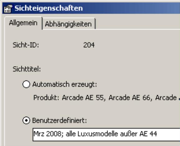 Benutzerdefinierte Beschreibung der Sichttitel (Mrz 2008; alle Luxusmodelle außer AE 44) auf der Registerkarte Allgemein in den Sichteigenschaften