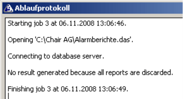 Ablaufprotokoll mit dem Hinweis: No result generated because all reports are discarded.