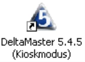 Verknüpfung DeltaMaster 5.4.5 (Kioskmodus)