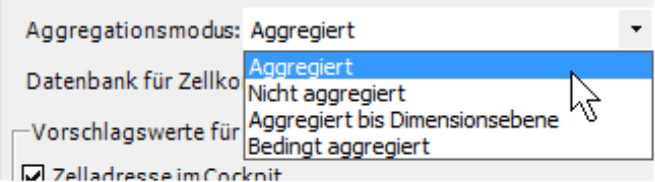 Aggregationsmodus mit der Auswahl Aggregiert, Nicht aggregiert, Aggregiert bis Dimensionsebene oder Bedingt aggregiert